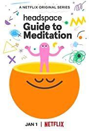 Сериал Headspace: Guide to Meditation смотреть онлайн бесплатно все серии