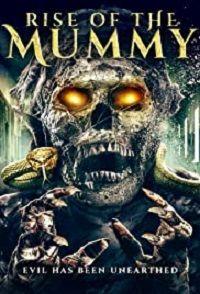 Возрождение мумии 2021 смотреть онлайн бесплатно