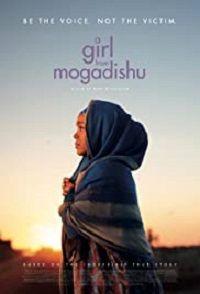 Девушка из Могадишо 2020 смотреть онлайн бесплатно