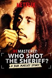 Кто стрелял в шерифа? История Боба Марли 2018 смотреть онлайн бесплатно