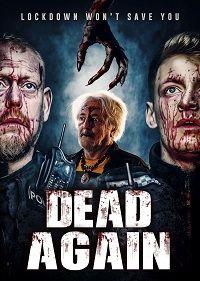 Снова мертвецы 2021 смотреть онлайн бесплатно