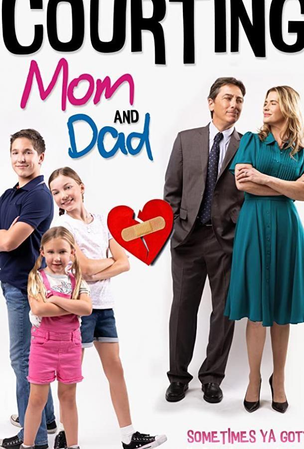 Courting Mom and Dad 2020 смотреть онлайн бесплатно
