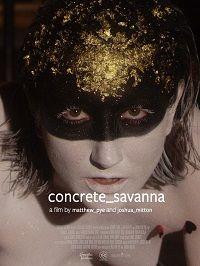 Бетонная Саванна 2021 смотреть онлайн бесплатно