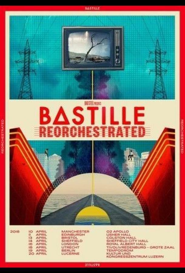 Bastille - ReOrchestrated 2021 смотреть онлайн бесплатно