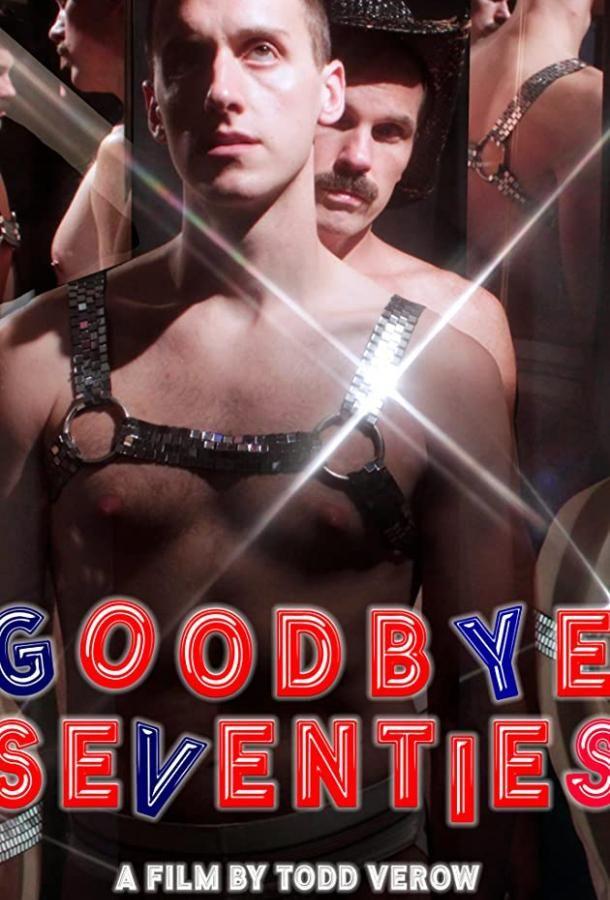 Goodbye Seventies 2020 смотреть онлайн бесплатно
