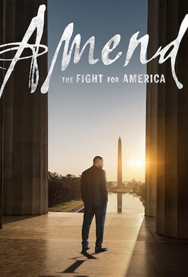 Сериал Amend: The Fight for America смотреть онлайн бесплатно все серии