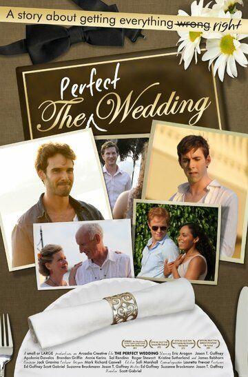 Идеальная свадьба 2012 смотреть онлайн бесплатно