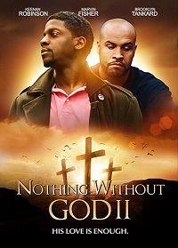 С Божьей Помощью, Фильм Второй 2020 смотреть онлайн бесплатно