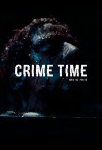 Сериал Время преступления смотреть онлайн бесплатно все серии