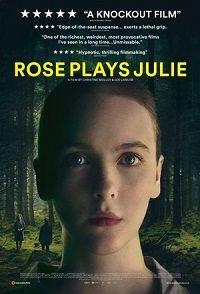 Роуз притворяется Джули 2019 смотреть онлайн бесплатно