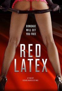 Красный Латекс 2020 смотреть онлайн бесплатно