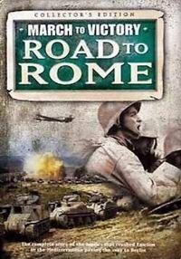 Сериал Марш к Победе. Дорога на Рим смотреть онлайн бесплатно все серии