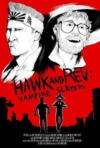 Хоук и Рев: Истребители вампиров 2021 смотреть онлайн бесплатно