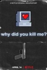 Почему вы меня убили?