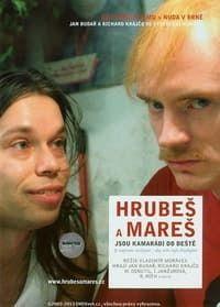 Грубеш и Мареш - друзья до гроба 2005 смотреть онлайн бесплатно