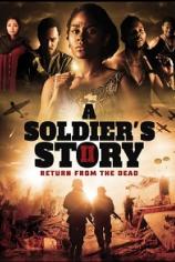 История солдата 2: Воскрешение из мёртвых