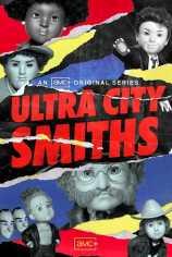 Смиты из Ультра-Сити