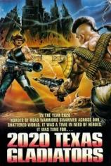 2020: Гладиаторы будущего (2020: Техасские гладиаторы)