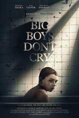 Большие мальчики не плачут
