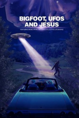 Бигфут, НЛО и Иисус
