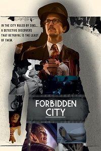 Сериал Запретный город смотреть онлайн бесплатно все серии