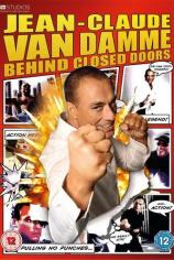 Жан-Клод Ван Дамм: За закрытыми дверями
