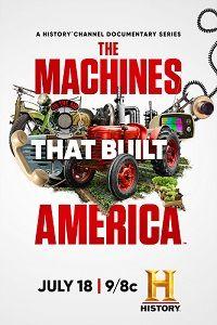 Сериал Машины, которые построили Америку смотреть онлайн бесплатно все серии