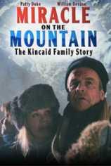 Чудо в горах: История семьи Кинкэйд