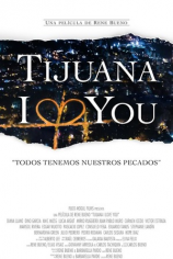 Тихуана, я люблю тебя