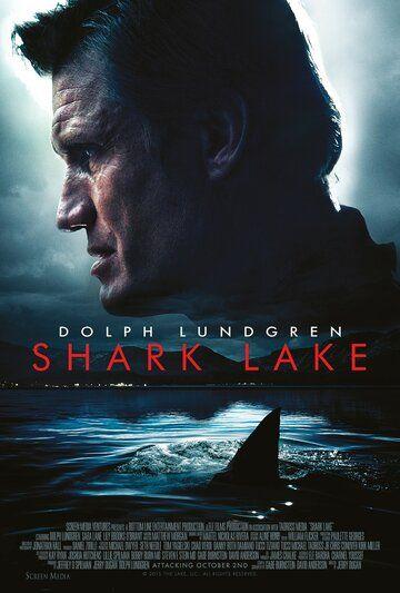 Акулье озеро 2015 смотреть онлайн бесплатно
