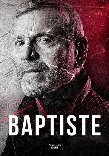 Сериал Батист смотреть онлайн бесплатно все серии