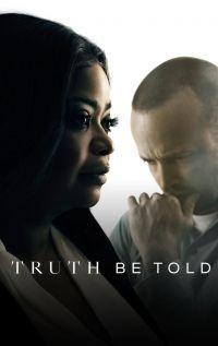 Сериал По правде говоря смотреть онлайн бесплатно все серии