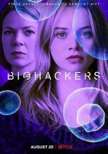 Сериал Биохакеры смотреть онлайн бесплатно все серии