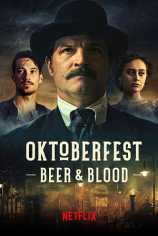 Октоберфест: Пиво и кровь