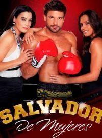 Сериал Сальвадор – спаситель женщин смотреть онлайн бесплатно все серии