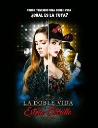 Сериал Двойная жизнь Эстелы Каррильо смотреть онлайн бесплатно все серии