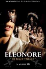 Элеонора, таинственная мстительница