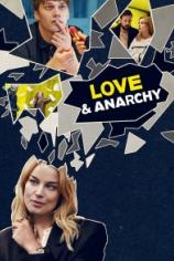 Любовь и анархия
