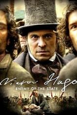 Виктор Гюго: Враг государства