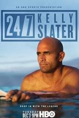 24/7: Келли Слейтер
